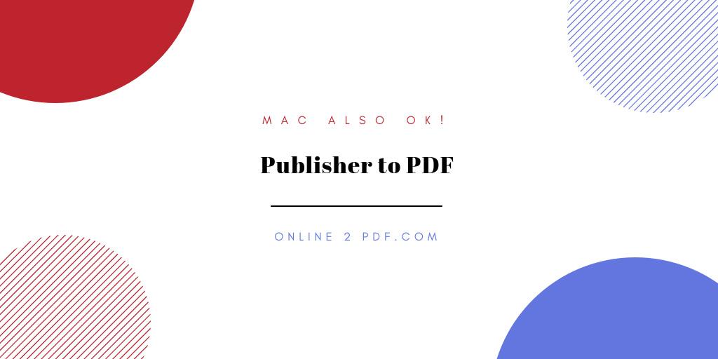 MACでもOK! Publisherの.pubファイルをPDFに変換してくれるWebサイト