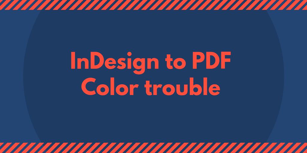 InDesignに画像をリンク配置したIllustratorファイルを配置し、PDFに変換した場合に画像の色がくすむ