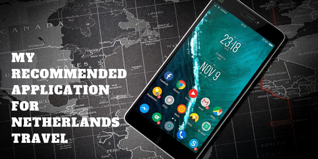 オランダ(アムステルダム)旅行で役に立ったスマートフォンアプリ