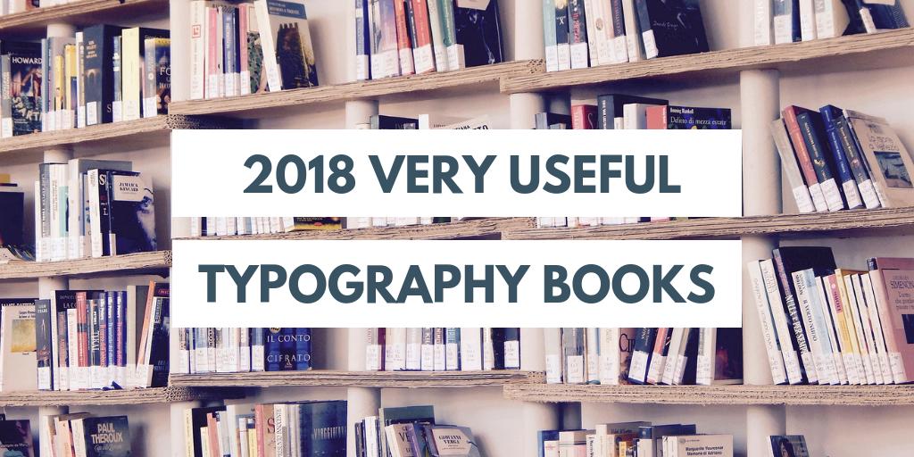 2018年に業務で活用した実戦的なタイポグラフィ本5冊