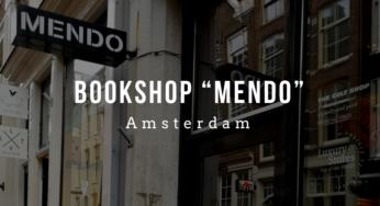 アムステルダムでオススメのアートブックショップ『MENDO』